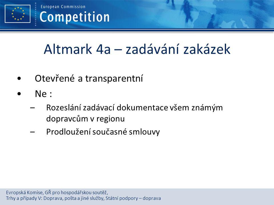 Evropská Komise, GŘ pro hospodářskou soutěž, Trhy a případy V: Doprava, pošta a jiné služby, Státní podpory – doprava Altmark 4a – zadávání zakázek Ot