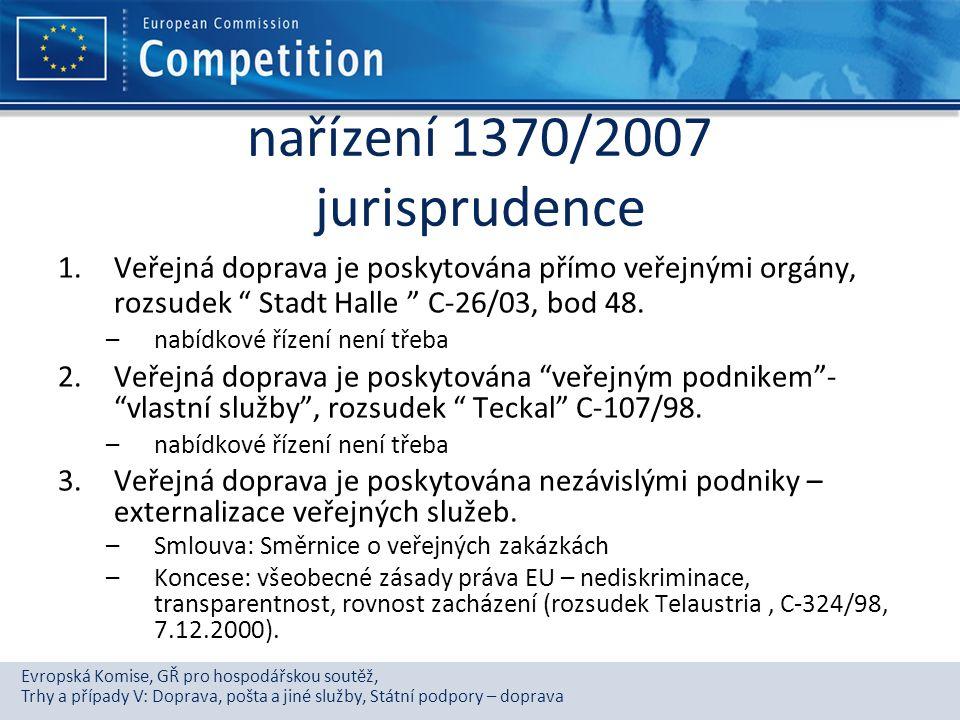 Evropská Komise, GŘ pro hospodářskou soutěž, Trhy a případy V: Doprava, pošta a jiné služby, Státní podpory – doprava nařízení 1370/2007 jurisprudence