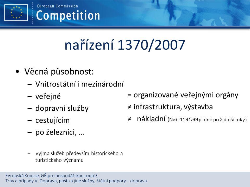 Evropská Komise, GŘ pro hospodářskou soutěž, Trhy a případy V: Doprava, pošta a jiné služby, Státní podpory – doprava nařízení 1370/2007 Věcná působno