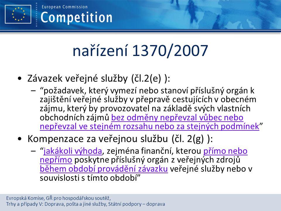 Evropská Komise, GŘ pro hospodářskou soutěž, Trhy a případy V: Doprava, pošta a jiné služby, Státní podpory – doprava nařízení 1370/2007 Závazek veřej