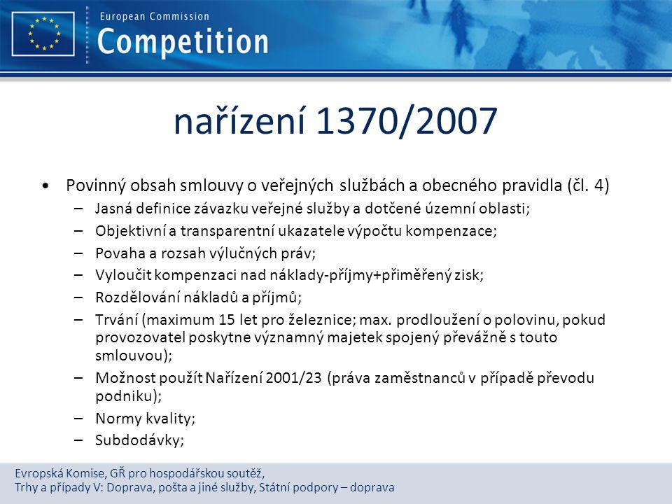 Evropská Komise, GŘ pro hospodářskou soutěž, Trhy a případy V: Doprava, pošta a jiné služby, Státní podpory – doprava nařízení 1370/2007 Povinný obsah