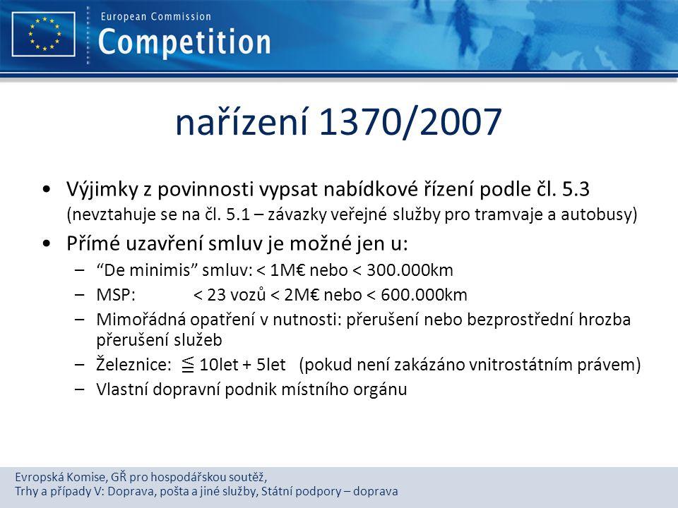Evropská Komise, GŘ pro hospodářskou soutěž, Trhy a případy V: Doprava, pošta a jiné služby, Státní podpory – doprava nařízení 1370/2007 Výjimky z pov