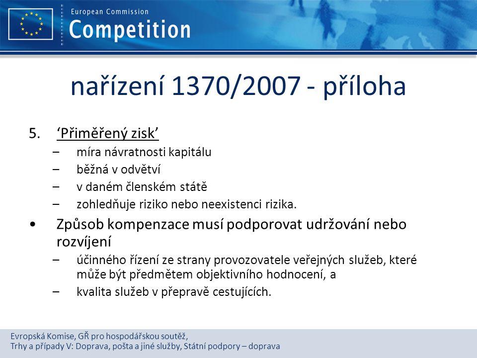 Evropská Komise, GŘ pro hospodářskou soutěž, Trhy a případy V: Doprava, pošta a jiné služby, Státní podpory – doprava nařízení 1370/2007 - příloha 5.'
