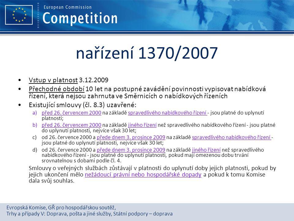 Evropská Komise, GŘ pro hospodářskou soutěž, Trhy a případy V: Doprava, pošta a jiné služby, Státní podpory – doprava nařízení 1370/2007 Vstup v platn