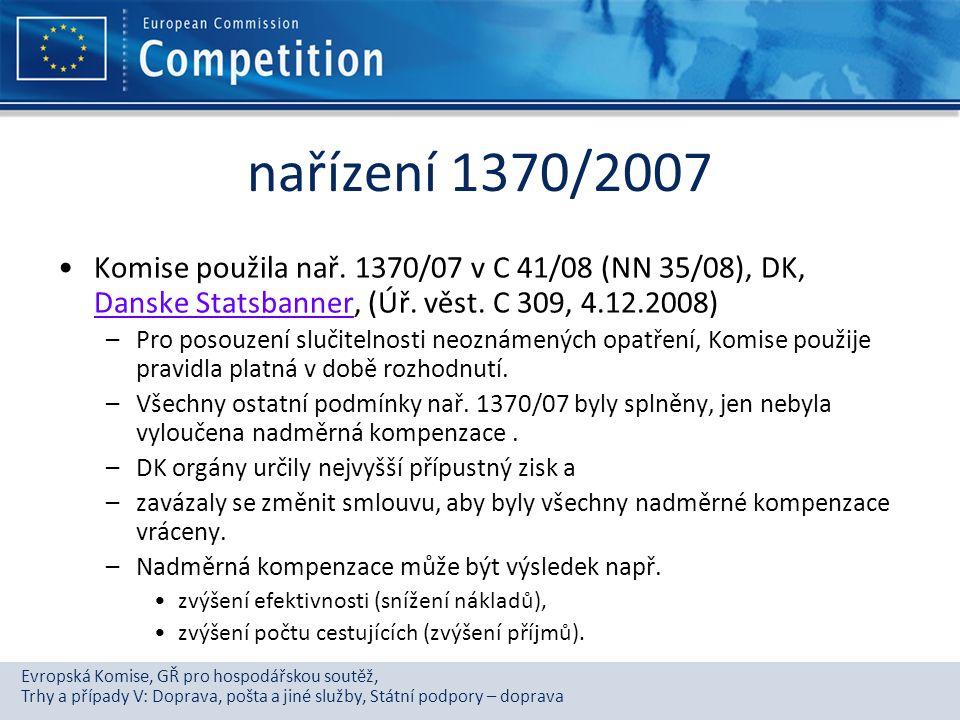 Evropská Komise, GŘ pro hospodářskou soutěž, Trhy a případy V: Doprava, pošta a jiné služby, Státní podpory – doprava nařízení 1370/2007 Komise použil