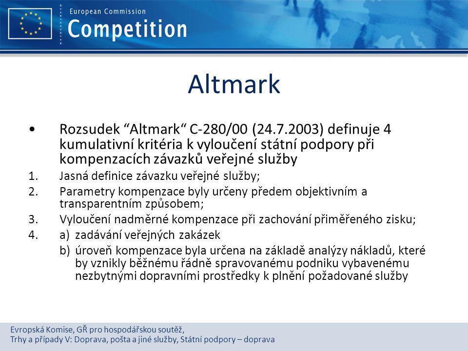 """Evropská Komise, GŘ pro hospodářskou soutěž, Trhy a případy V: Doprava, pošta a jiné služby, Státní podpory – doprava Altmark Rozsudek """"Altmark"""" C-280"""