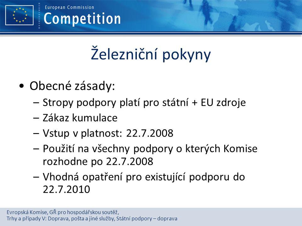 Evropská Komise, GŘ pro hospodářskou soutěž, Trhy a případy V: Doprava, pošta a jiné služby, Státní podpory – doprava Železniční pokyny Obecné zásady: