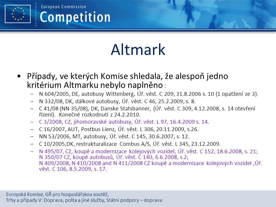 Evropská Komise, GŘ pro hospodářskou soutěž, Trhy a případy V: Doprava, pošta a jiné služby, Státní podpory – doprava Altmark Případy, ve kterých Komi