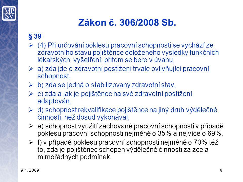 9.4.20098 Zákon č. 306/2008 Sb.