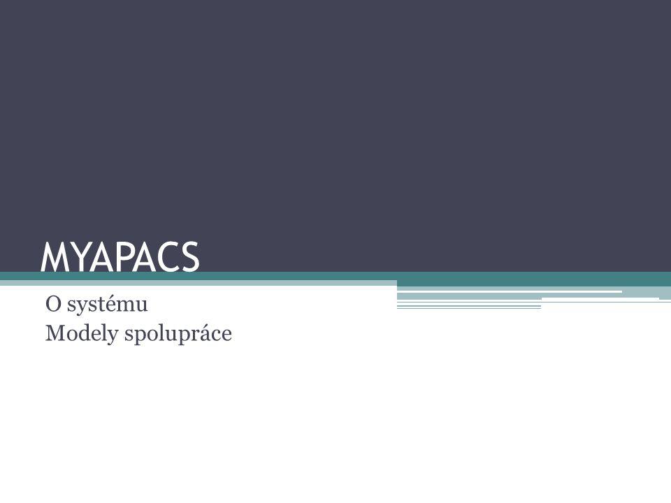 MYAPACS O systému Modely spolupráce