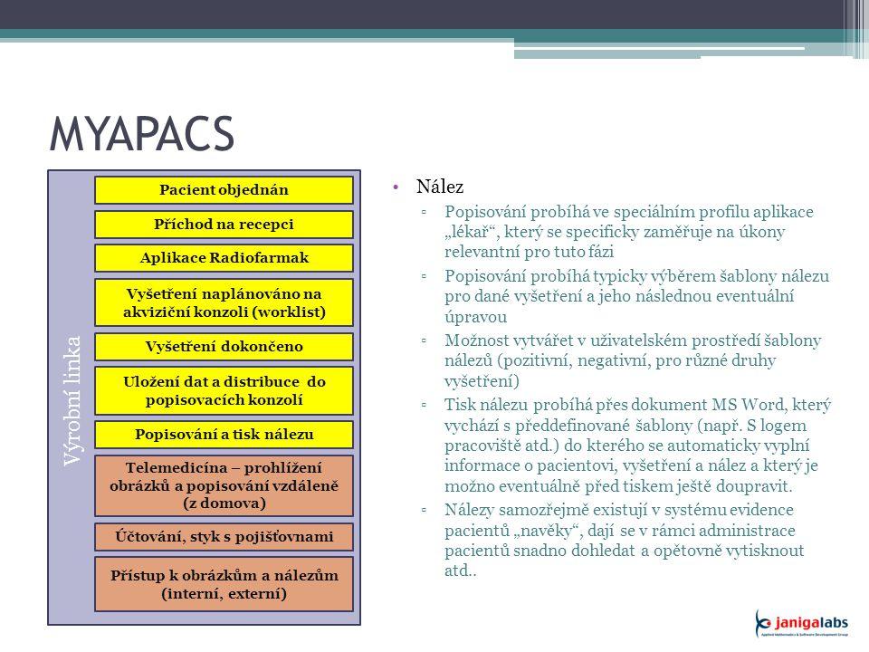 MYAPACS Řešení Práce z domova, externisti a vzdálený přístup ▫Pro případ potřeby vzdáleného zabezpečeného přístupu k datům slouží speciální aplikační modul Stetoskop.