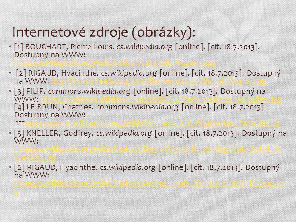 Internetové zdroje (obrázky): [1] BOUCHART, Pierre Louis. cs.wikipedia.org [online]. [cit. 18.7.2013]. Dostupný na WWW: http://cs.wikipedia.org/wiki/S