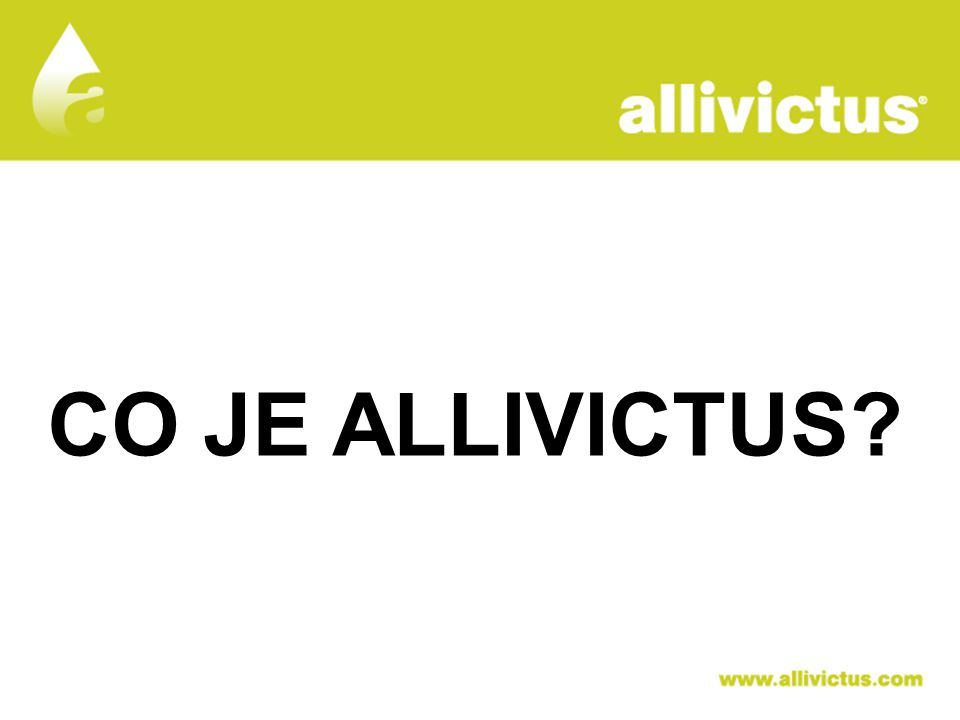 ALLIVICTUS léčivo pro vyvolené CO JE ALLIVICTUS?