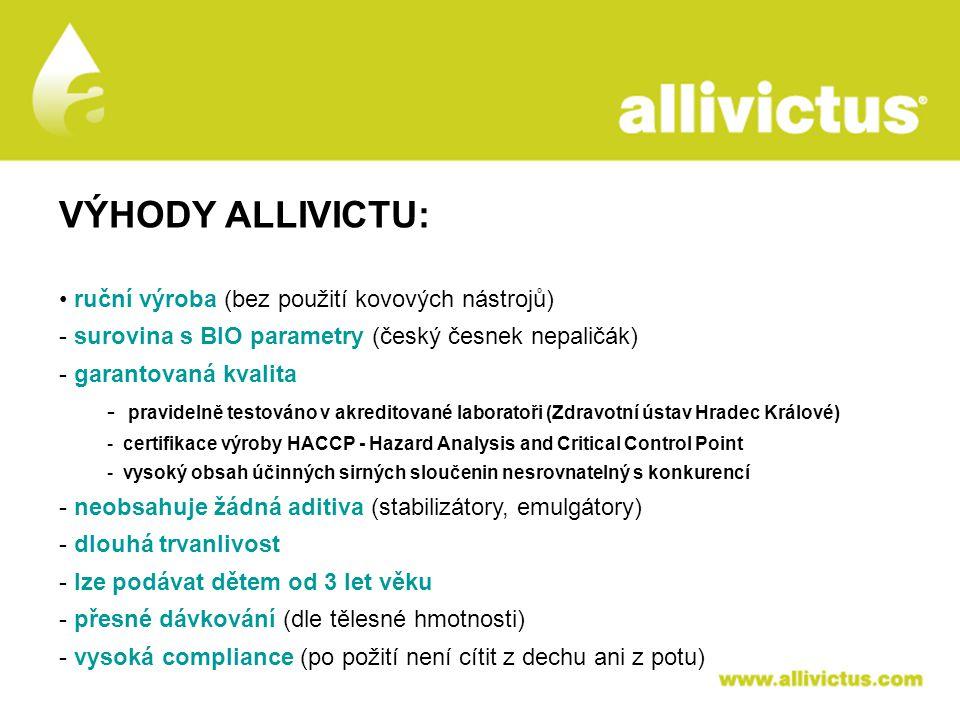 ALLIVICTUS léčivo pro vyvolené VÝHODY ALLIVICTU: ruční výroba (bez použití kovových nástrojů) - surovina s BIO parametry (český česnek nepaličák) - ga