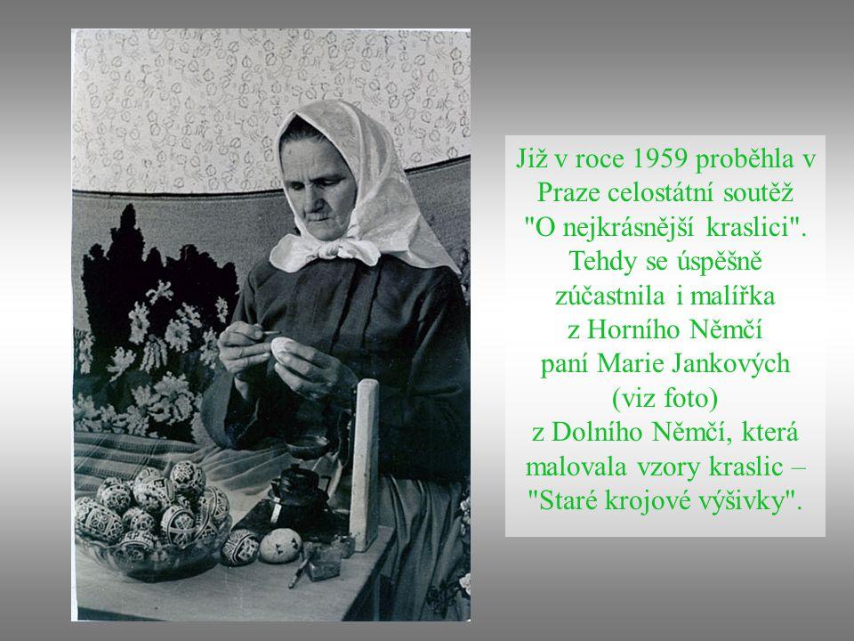 K osobitým projevům lidového umění patřily v historii ručně malované kraslice. Staročeské způsoby barvení vajíček barva žluto-oranžová - odvar z cibul