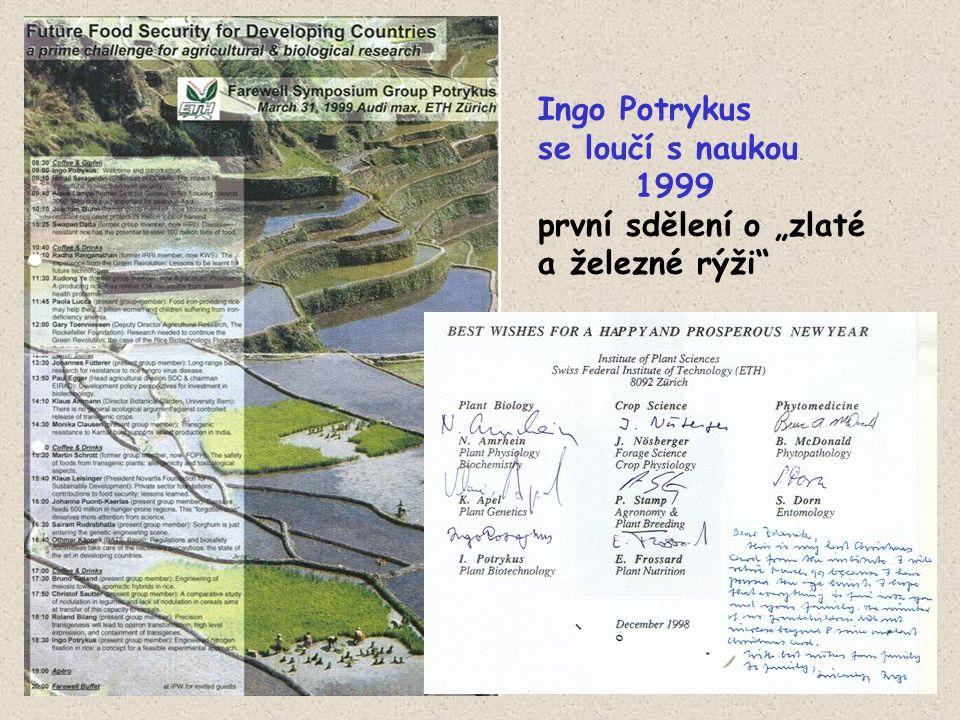"""Ingo Potrykus se loučí s naukou 1999 první sdělení o """"zlaté a železné rýži"""""""