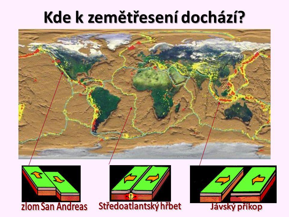 Kde k zemětřesení dochází?