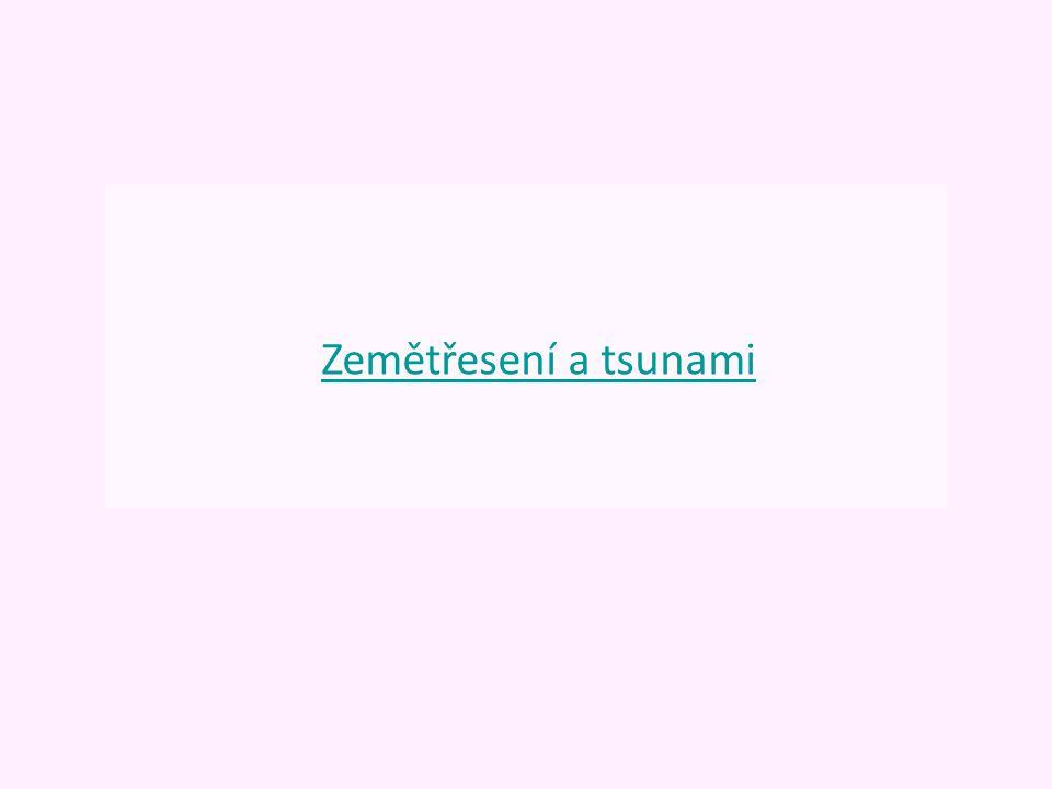 Zemětřesení a tsunami