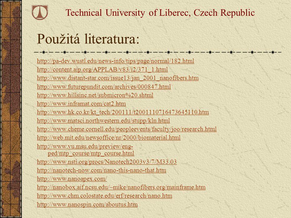 Použitá literatura: http://pa-dev.wustl.edu/news-info/tips/page/normal/182.html http://content.aip.org/APPLAB/v83/i2/371_1.html http://www.distant-sta