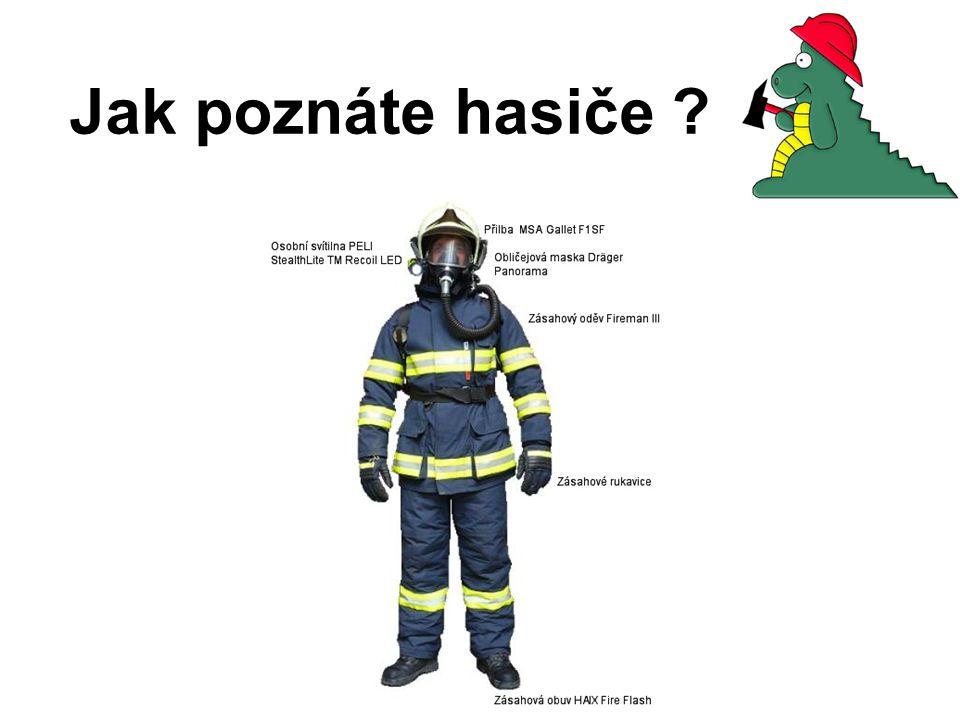 Jak poznáte hasiče ?