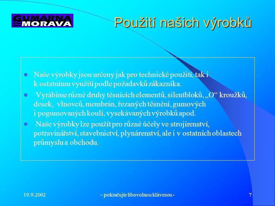 19.9.2002- pokračujte libovolnou klávesou -6 Příprava výroby a lisovna