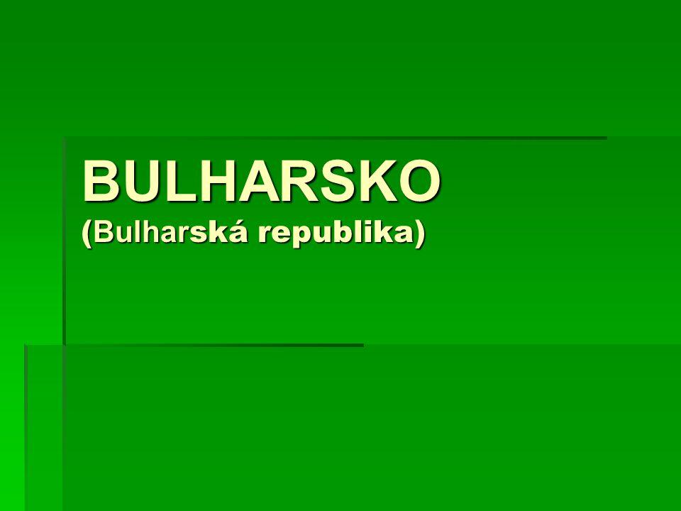 BULHARSKO ( Bulhar ská republika)