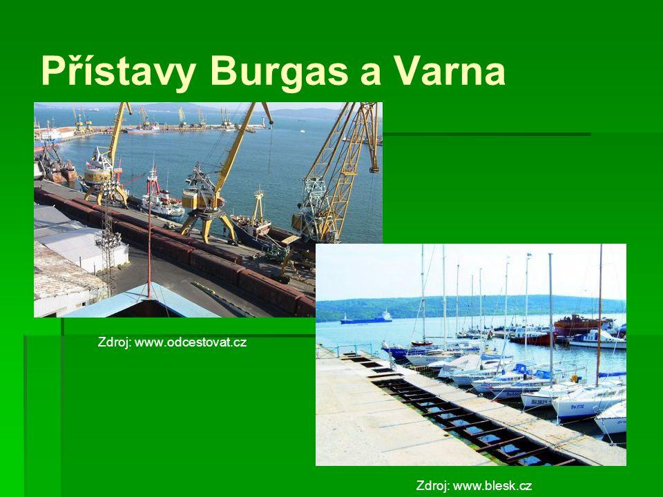 Přístavy Burgas a Varna Zdroj: www.odcestovat.cz Zdroj: www.blesk.cz