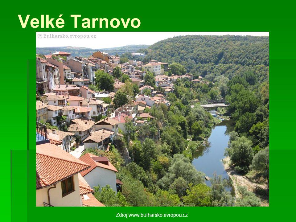 Velké Tarnovo Zdroj:www.bulharsko.evropou.cz