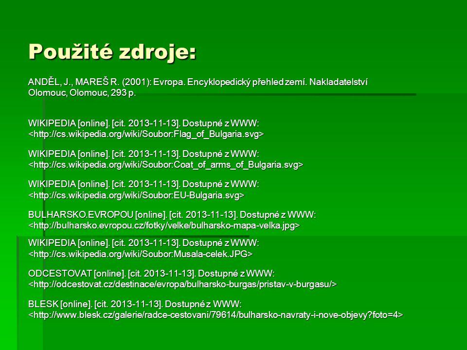 WIKIPEDIA [online].[cit. 2013-11-13]. Dostupné z WWW: BULHARSKO.EVROPOU [online].