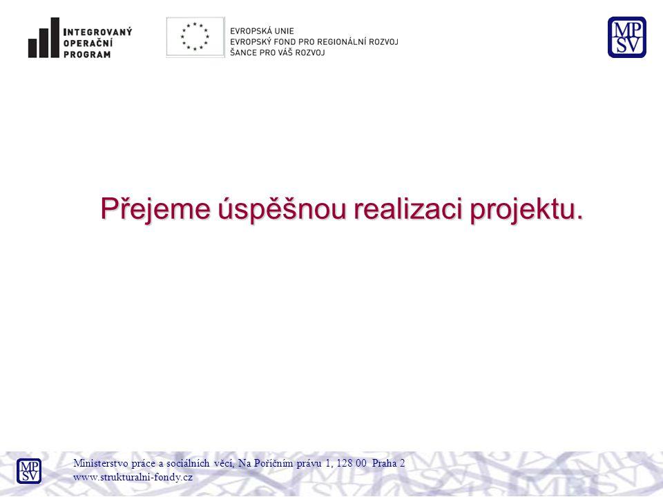 Přejeme úspěšnou realizaci projektu.