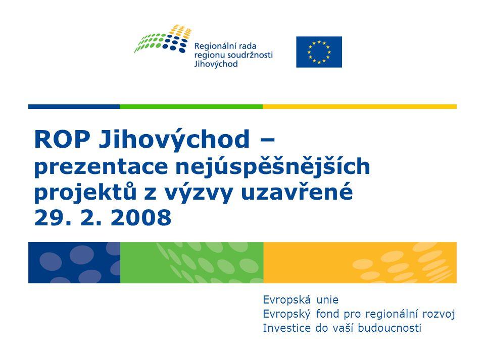 Výzva Rekapitulace výzvy Počet registrovaných projektů: 188 + 4 projekty z kontinuální výzvy 1.1 Rozvoj dopravní infrastruktury Počet projektů doporučených k získání dotací z ERDF prostřednictvím ROP Jihovýchod: 82 + 4 projekty z kontinuální výzvy 1.1 Rozvoj dopravní infrastruktury Dotace z rozpočtu Regionální rady Jihovýchod vyhrazená pro doporučené projekty: 1,202 mld.