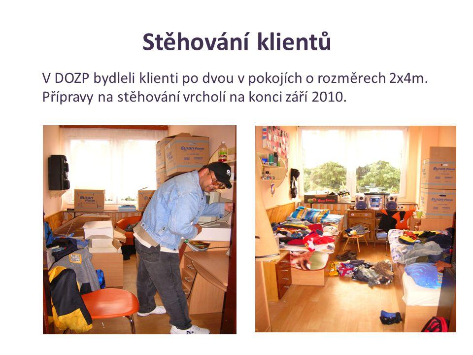 Stěhování klientů V DOZP bydleli klienti po dvou v pokojích o rozměrech 2x4m. Přípravy na stěhování vrcholí na konci září 2010.