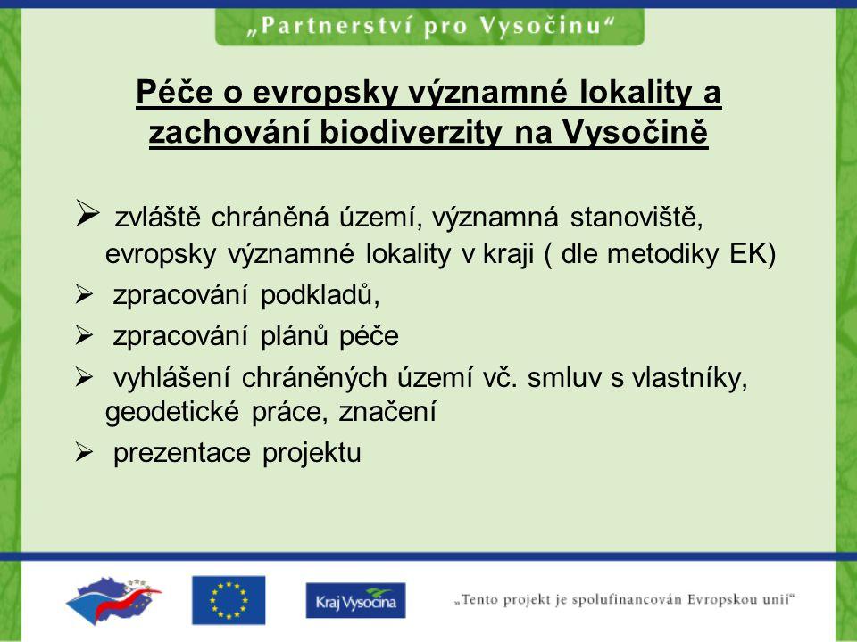 Péče o evropsky významné lokality a zachování biodiverzity na Vysočině  zvláště chráněná území, významná stanoviště, evropsky významné lokality v kra