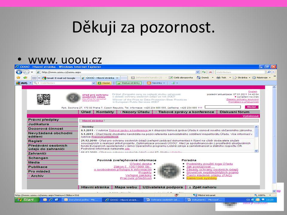 Děkuji za pozornost. www. uoou.cz