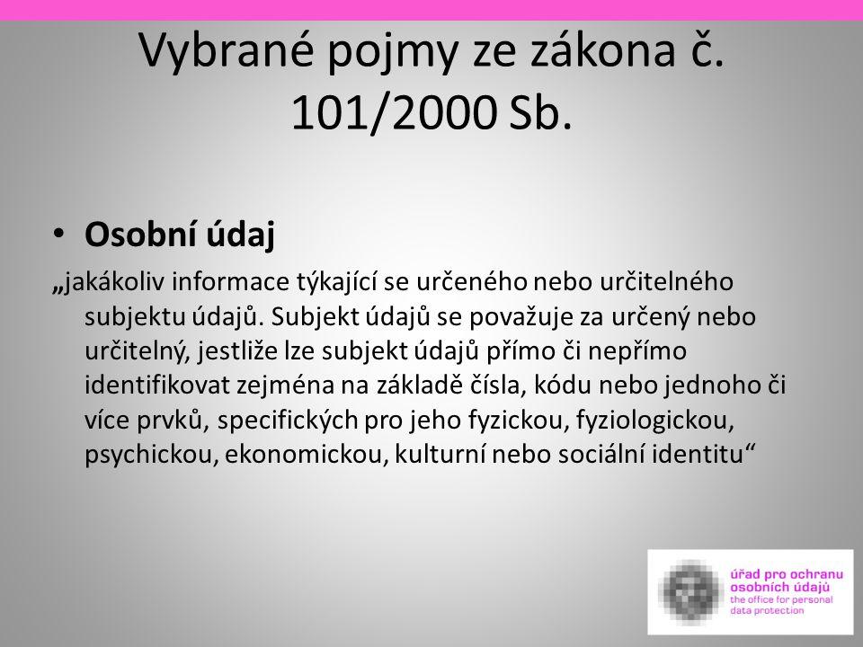 Vybrané pojmy ze zákona č.101/2000 Sb.