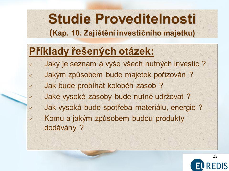 22 Studie Proveditelnosti ( Kap.10.