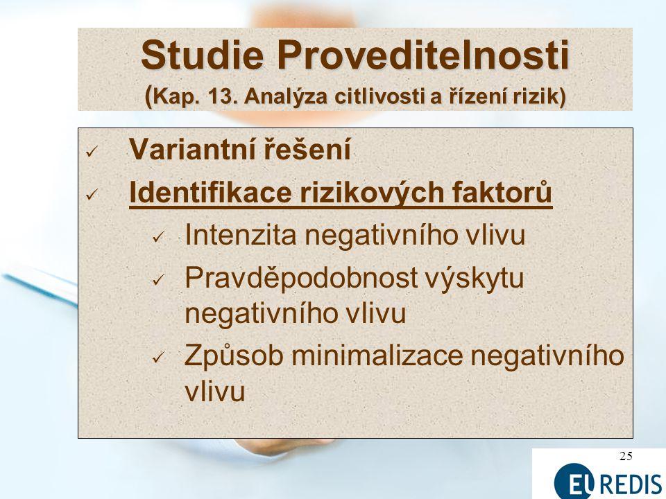 25 Studie Proveditelnosti ( Kap.13.
