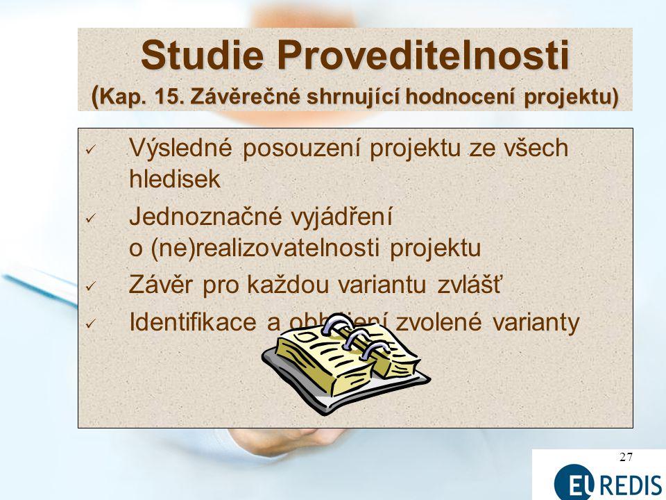 27 Studie Proveditelnosti ( Kap.15.