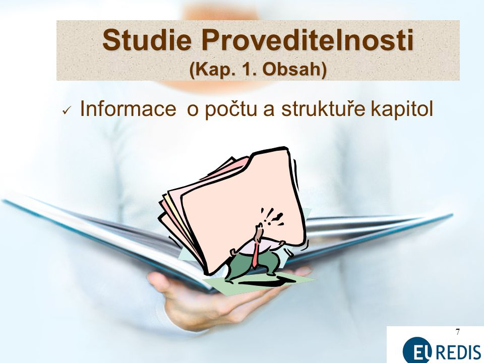 7 Informace o počtu a struktuře kapitol Studie Proveditelnosti (Kap. 1. Obsah)