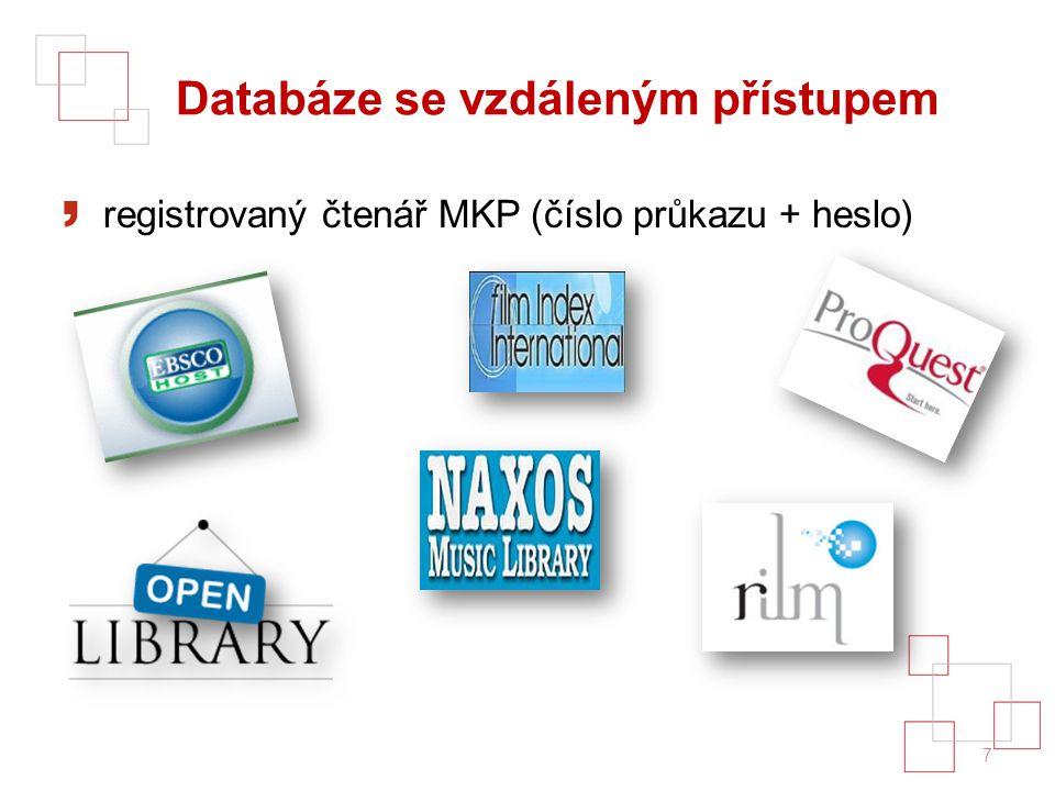 Databáze se vzdáleným přístupem registrovaný čtenář MKP (číslo průkazu + heslo) 7
