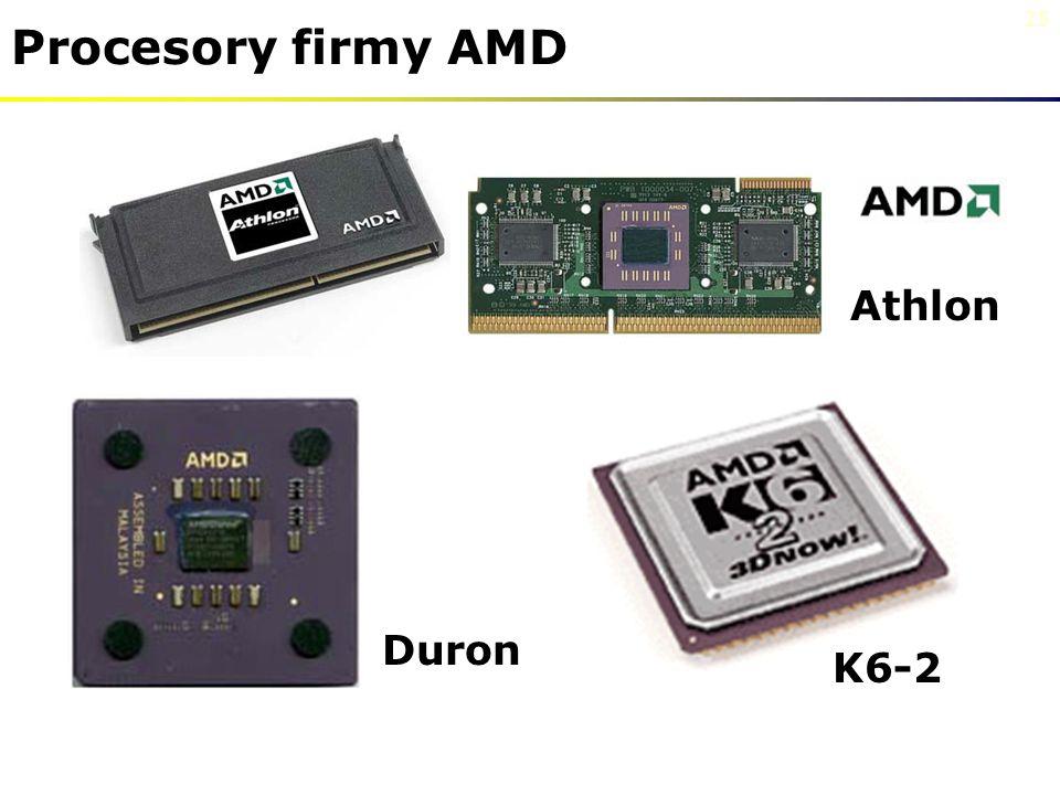 25 Procesory firmy AMD Athlon Duron K6-2
