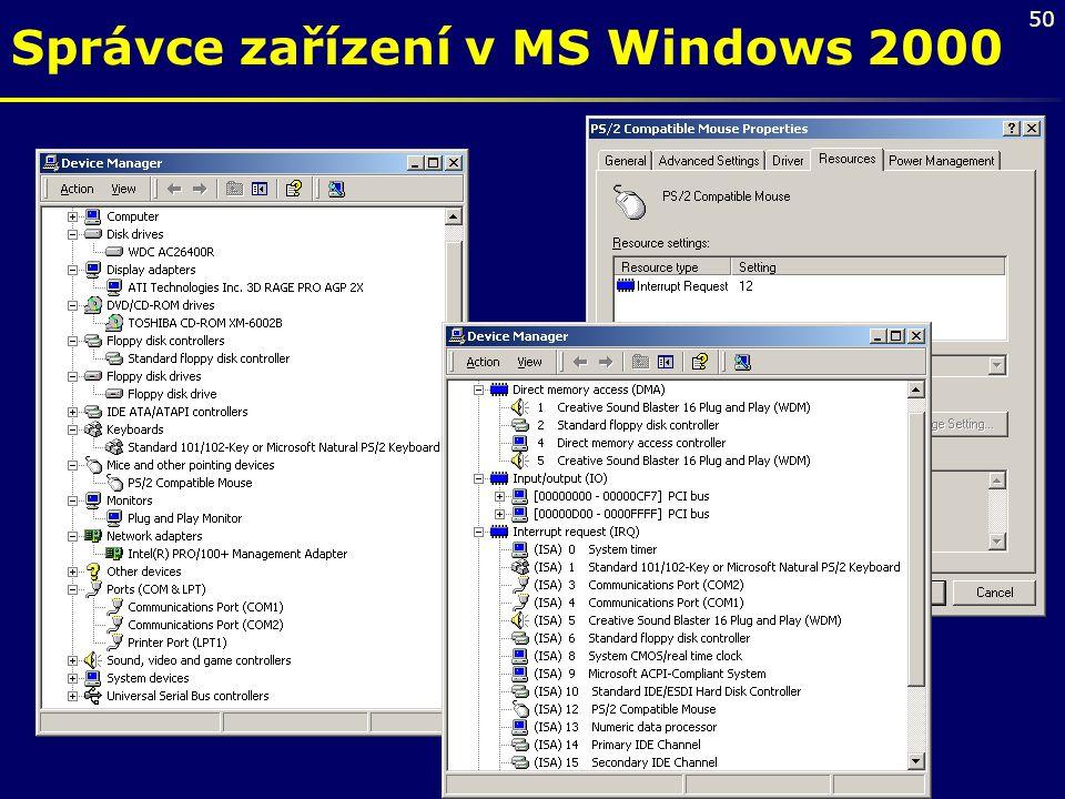 50 Správce zařízení v MS Windows 2000