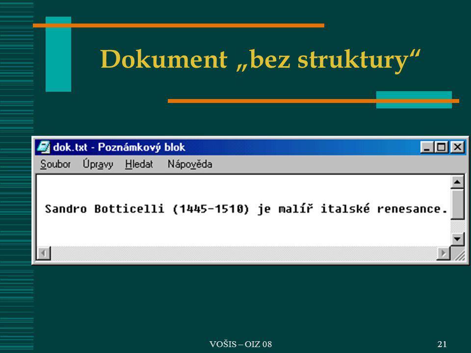 """VOŠIS – OIZ 0821 Dokument """"bez struktury"""""""