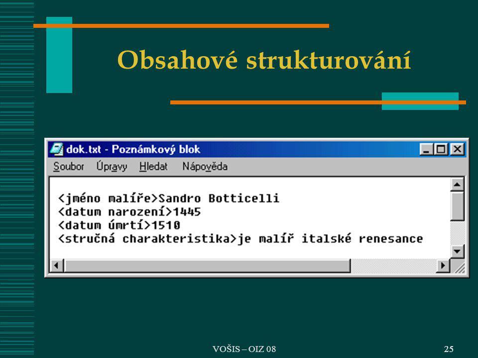 VOŠIS – OIZ 0825 Obsahové strukturování