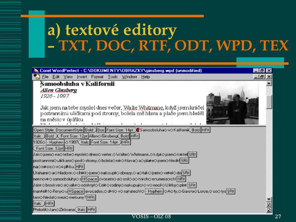 27 a) textové editory – TXT, DOC, RTF, ODT, WPD, TEX