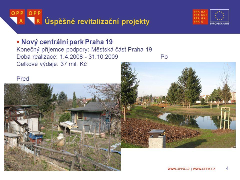 WWW.OPPA.CZ | WWW.OPPK.CZ 5 Další úspěšné projekty  Revitalizace území zbytku původního mlýnského náhonu, tzv.