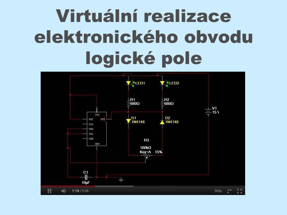 Virtuální realizace elektronického obvodu logické pole