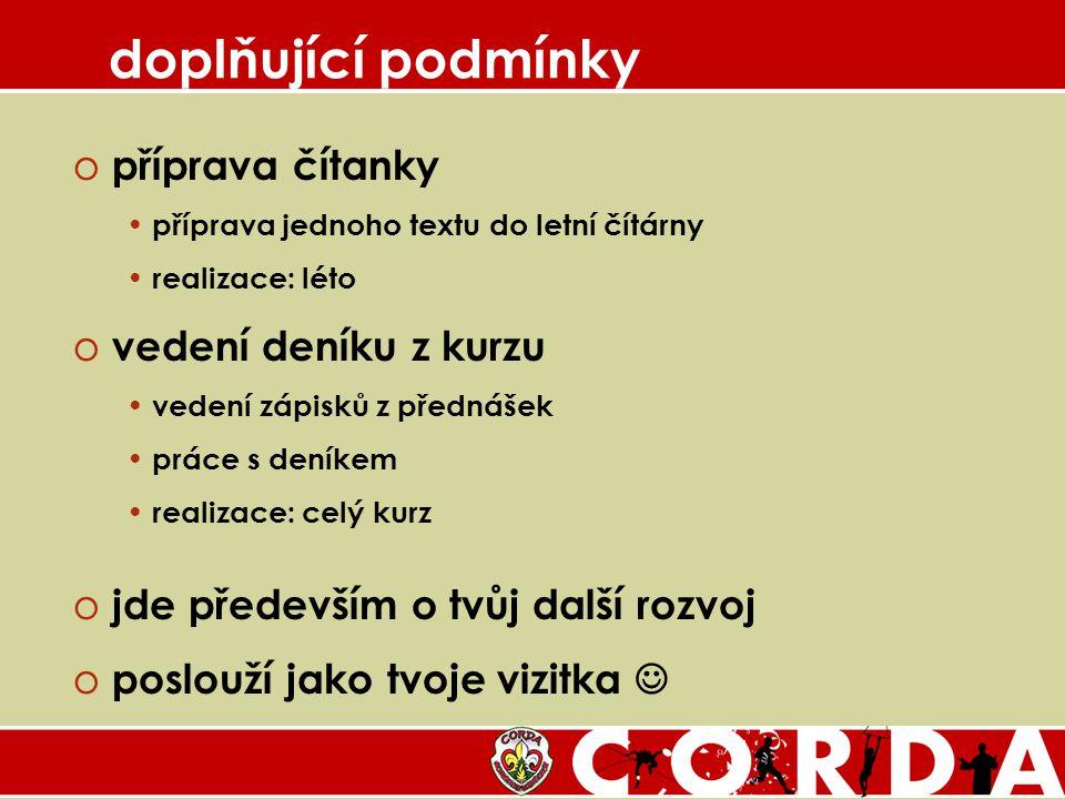 vzhůru do plnění! rys@corda.cz podmínky pro úspěšné absolvování CORDY 2008 Vzhůru do plnění