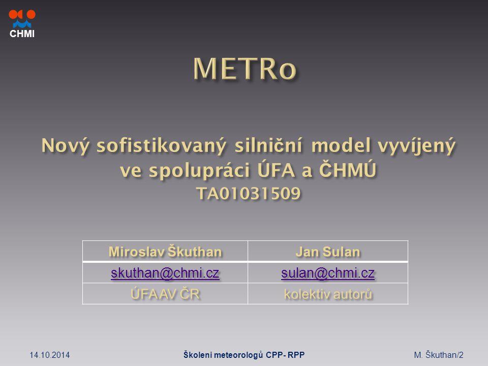 CHMI 14.10.2014M. Škuthan/2Školeni meteorologů CPP- RPP
