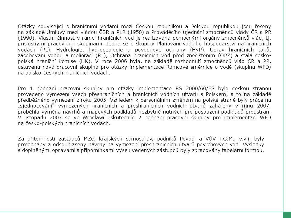 Obě strany se tedy dohodly: Na vymezení 20 + 1 přeshraničního vodního útvaru (20 x CZ/PL resp.
